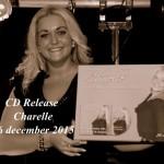 """CD Release Charelle, Café """"De Sjang"""", 26 december 2015"""