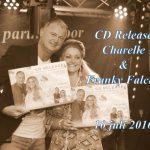 "CD Release Charelle & Franky Falcon, ""Verboden Liefde"", Café ""D'n Beer"", 10 juli 2016"